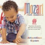 Mozart for Babies - Atentia copilului