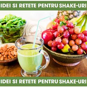 Idei si retete pentru Shake-uri Nutritive fructe legume si seminte
