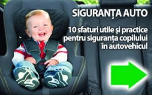 10 sfaturi utile si practice pentru siguranta copilului in scaunul auto